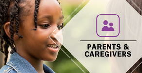 Parents & Caregivers - Resources Page
