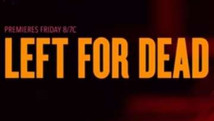Left For Dead | 2018