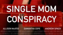 Single Mom Conspiracy|An Organized Killer | 2021