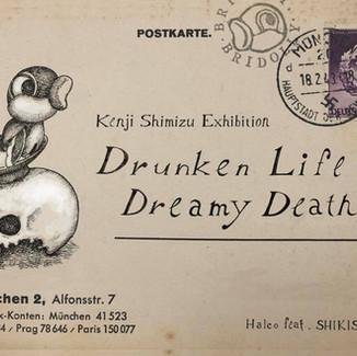 KENJI SHIMIZU EXHIBITION Drunken Life, Dreamy Death ‐酔 生 夢 死‐