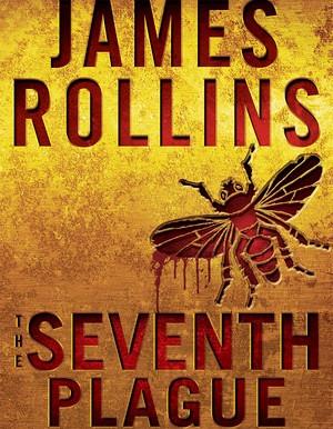 The Seventh Plague   James Rollins