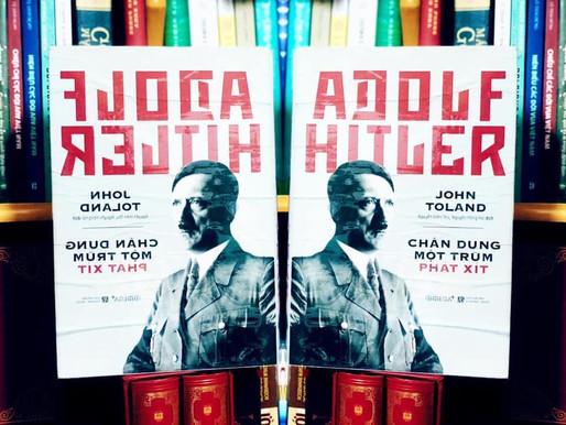 Adolf Hitler Chân dung một trùm phát xít - John Toland