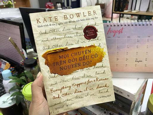 Mọi chuyện trên đời đều có nguyên do - Kate Bowler