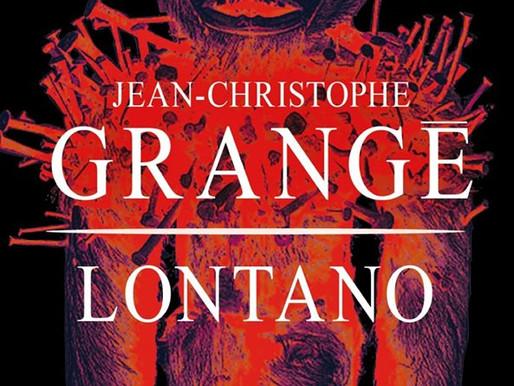 Lontano | Jean-Christophe Grangé