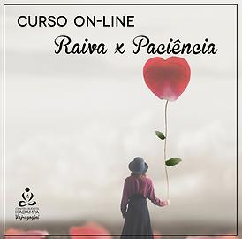 Curso_on-line_Raiva_X_Paciência.png