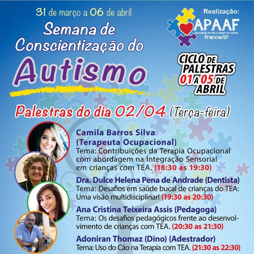 Semana de conscientização do Autismo - Palestras 02/04/2019