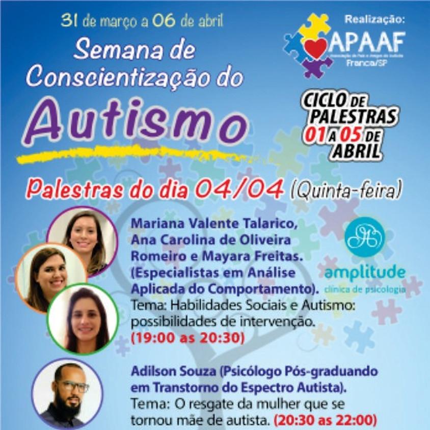 Semana de conscientização do Autismo - Palestras 04/04/2019