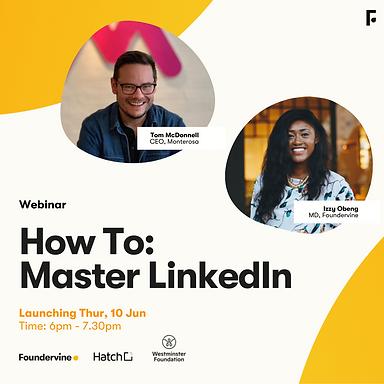 How To: Master LinkedIn