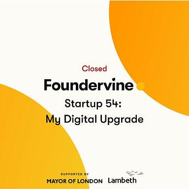 Startup 54: My Digital Upgrade