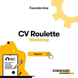 FORWARD:Westminster - CV Roulette