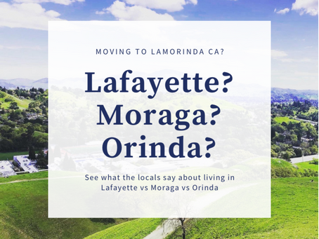 Moving to Lamorinda? See What the Locals Say About Living in Lafayette vs Moraga vs Orinda