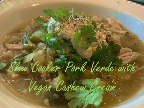 Slow Cooker Pork Verde and vegan cashew cream