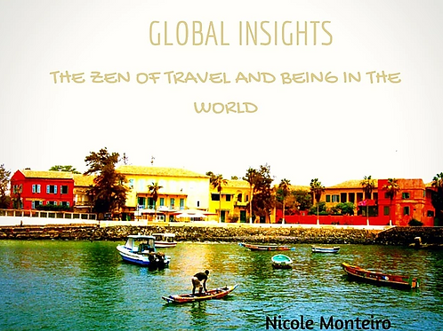 Ebook - Global Insights - The Zen of Travel and BEING in the World