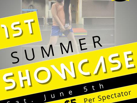 1st Annual Summer Showcase!