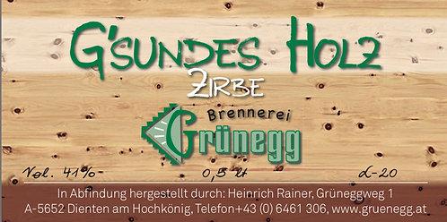 G'sundes Holz - Zirbe
