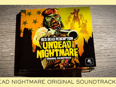 RED DEAD : UNDEAD NIGHTMARE SOUNDTRACK CD NOW AVAILABLE