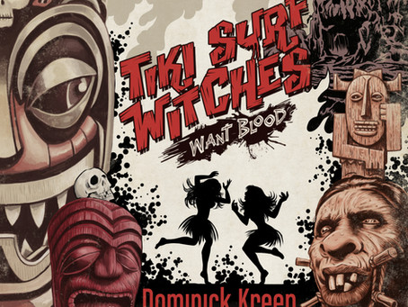 Kreeps 'Tiki Surf Witches Want Blood!' Soundtrack Vinyl Available Now!