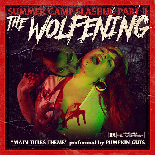 Summer Camp Slasher Part II: The Wolfening Theme by Pumpkin Guts