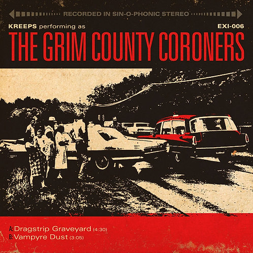 Kreeps AKA Grim County Coroners - Drag Strip Graveyard - Blue Vinyl