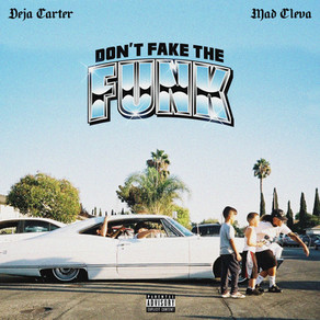 Deja Carter & Mad Cleva - Fake The Funk (Official Music Video)