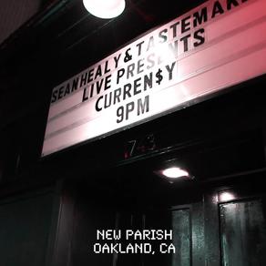 Curren$y at New Parish, Oakland, CA
