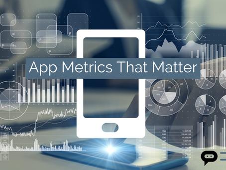 3 App Metrics That Matter