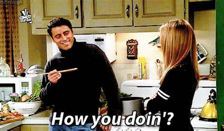 The One Where We Ask: How You Doin'?