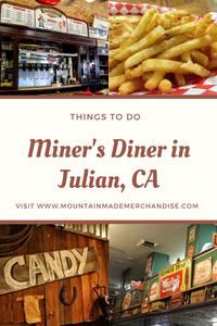 Miner's Diner in Julian, CA