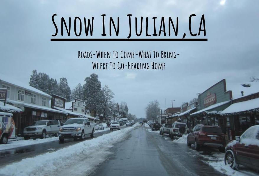 Snow in Julian, CA