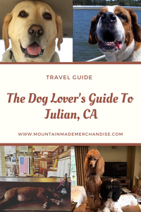 The Dog Lover's Guide to Julian, CA
