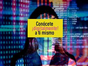 """""""Conócete (digitalmente) a ti mismo"""". Los datos, tu vida y tú."""