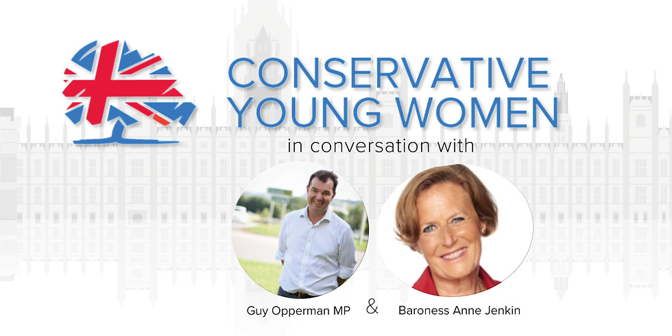 Careers in Politics: CYW in Conversation with Guy Opperman MP and Baroness Anne Jenkin