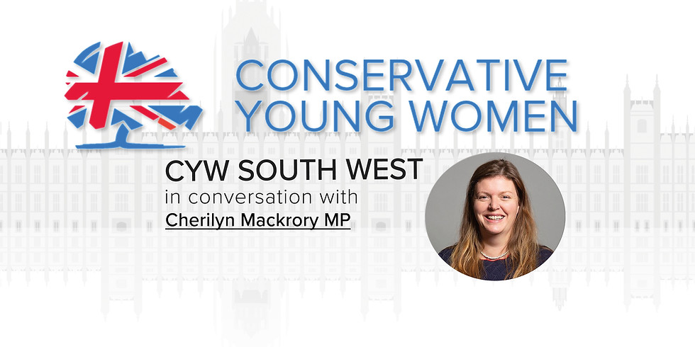 CYW South West in Conversation With Cherilyn Mackrory MP