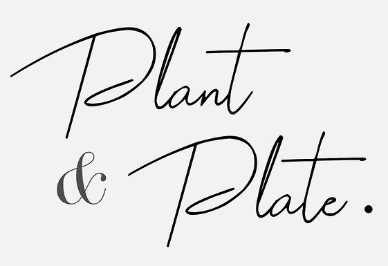 PLANT & PLATE