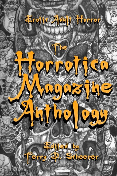 The Horrotica Magazine Anthology