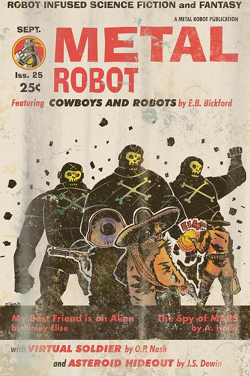 Cowboys Vs Robots by Ed Bickford