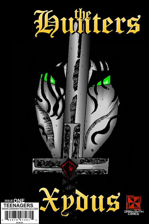 The Hunters - Xydus #1