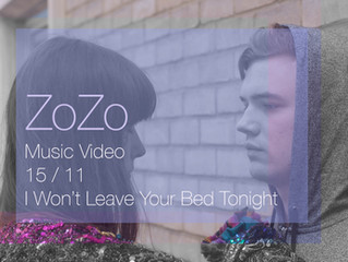 I Won't Leave Your Bed Tonight MUSIC VIDEO 15th November