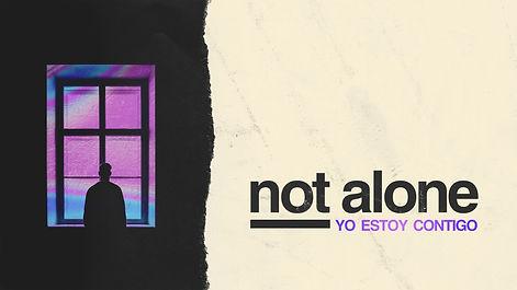 Not Alone - Title.jpg