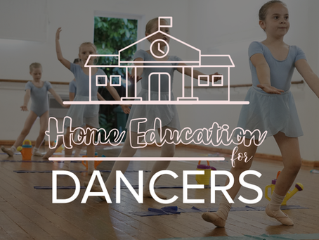 Home Education for Dancers