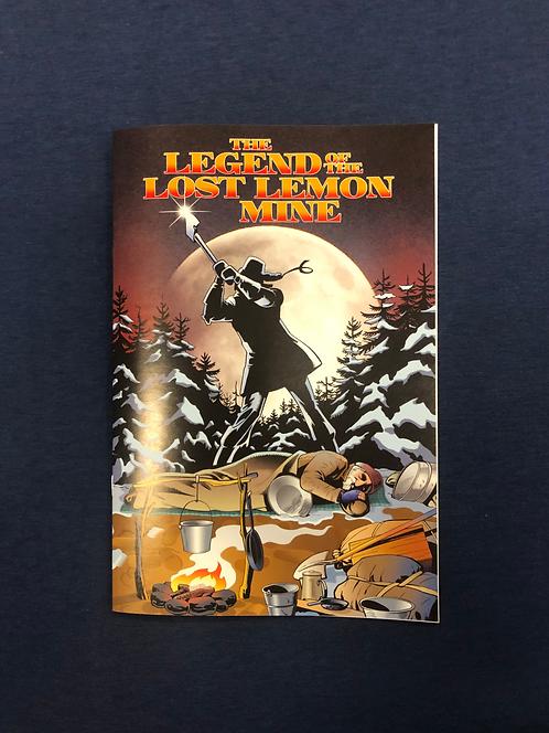 The Legend of the Lost Lemon Mine