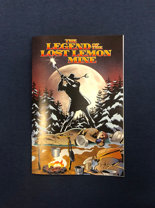 The Legend of the Lost Lemon Mine