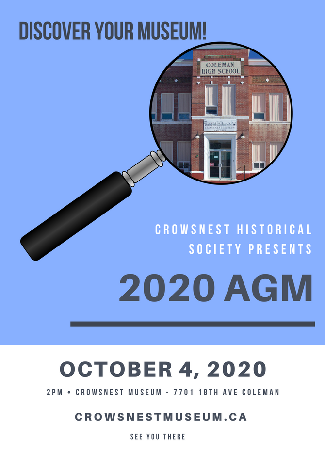 The Crowsnest Historical Society's AGM is finally happening.