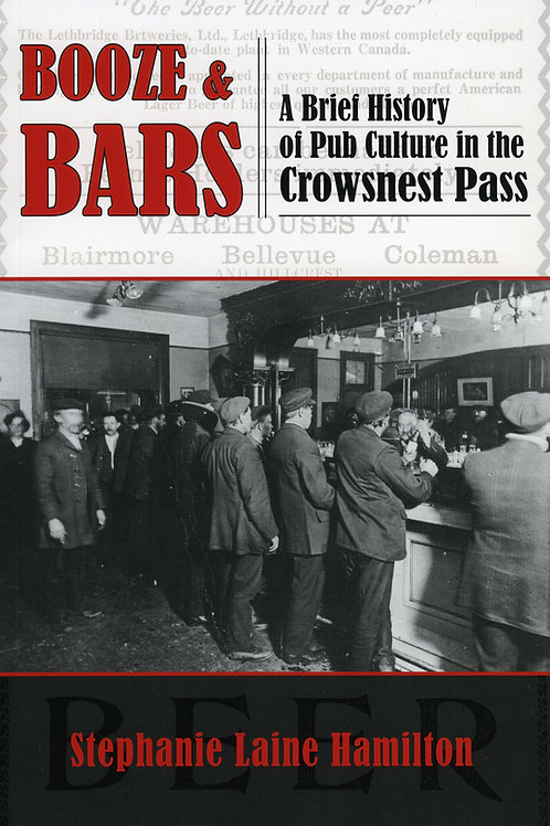 Booze and Bars: A Brief History of Pub Culture in the Crowsnest Pass
