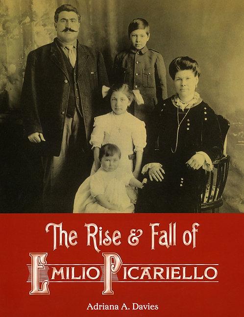 The Rise & Fall of Emilio Picariello