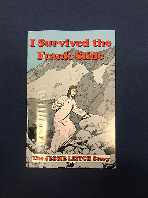 I Survived the Frank Slide