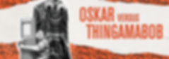 Oskar Versus Thingamabob