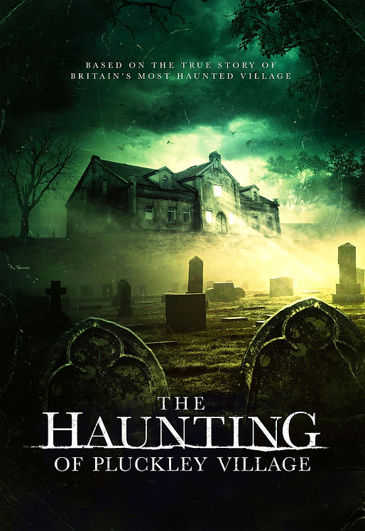 The Haunting of Pluckley Village