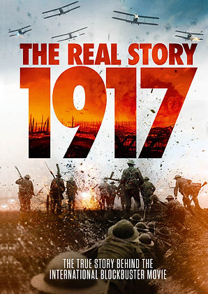 1917 The Real Story