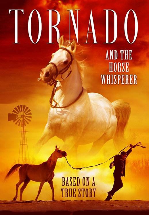 Tornado and The Horse Whisperer